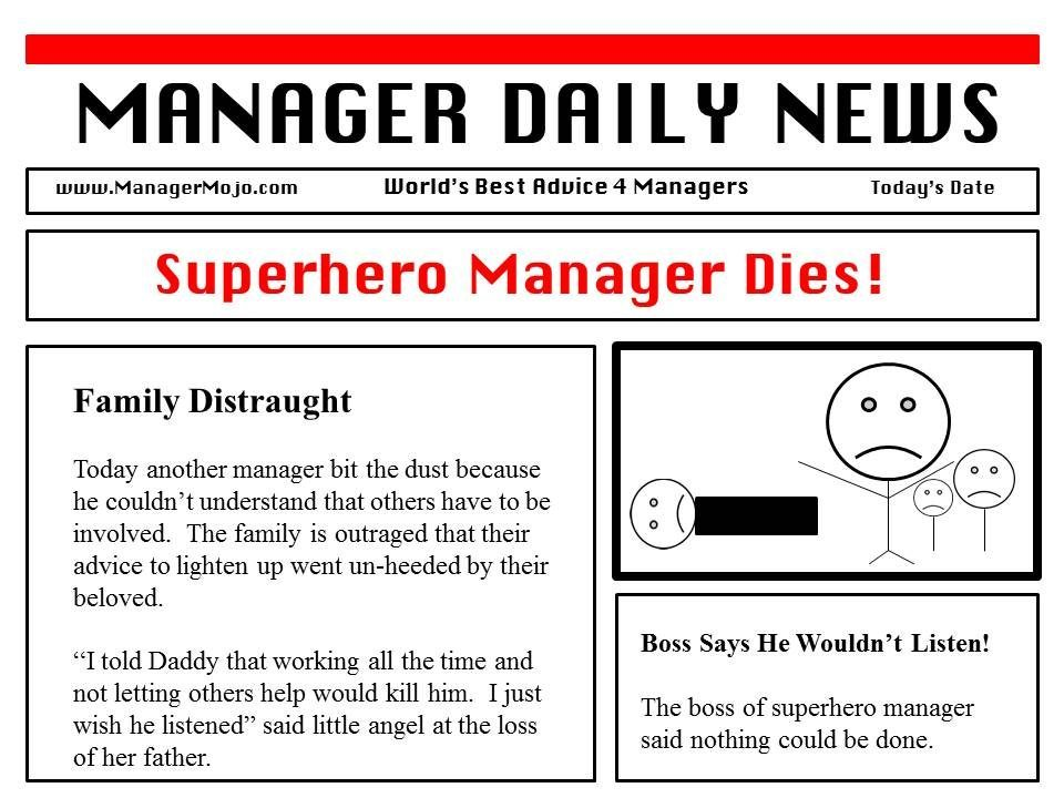 Superhero Manager Dies!