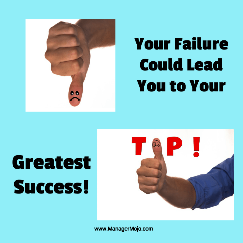 failure can be your greatest success