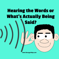 Listening is Not This