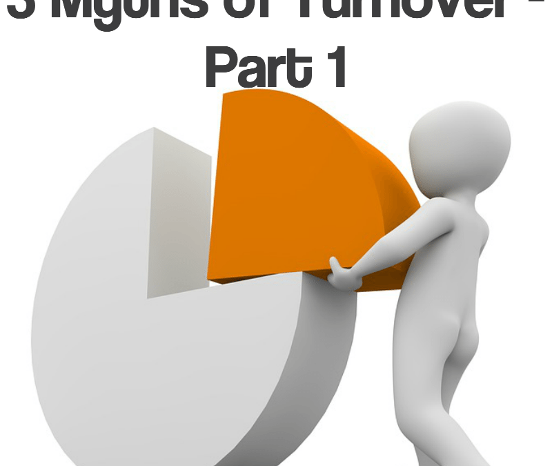 3 Myths About Turnover – Part 1