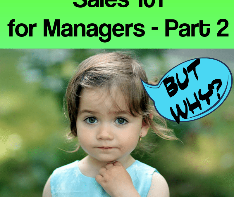 Sales 101 for Managers, Part 2