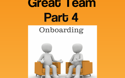 How to Recruit a Great Team – Part 4