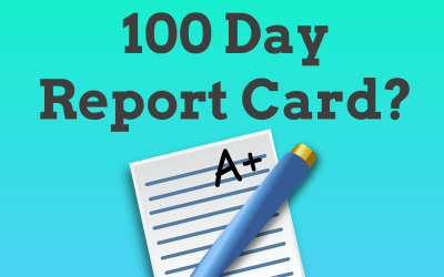 Do You Need a 100 Day Report Card? – a discussion of why 90 to 100 days may not be long enough to evaluate talent and success