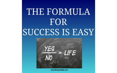 The Formula for Success is Easy – Steve details five fundamentals for leadership success
